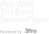 Play With The Band Session Player, Powered by 3fire